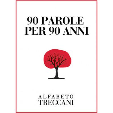 90 parole per 90 anni