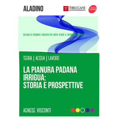 La pianura Padana irrigua: storia e prospettive