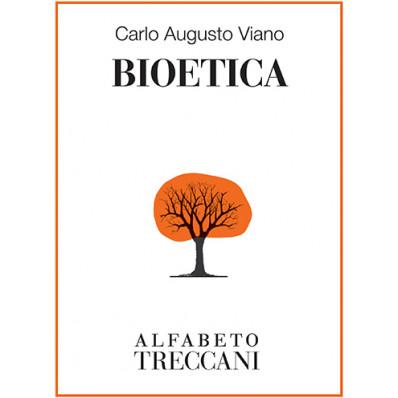 Carlo Augusto Viano - Bioetica