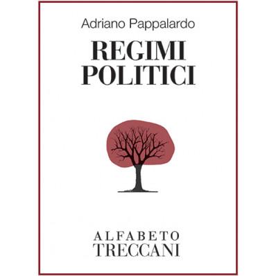 Adriano Pappalardo - Regimi politici