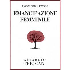 Giovanna Zincone - Emancipazione femminile