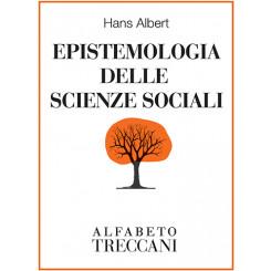 Hans Albert - Epistemologia delle scienze sociali