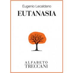 Eugenio Lecaldano - Eutanasia