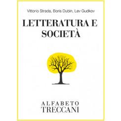 Vittorio Strada, Boris Dubin, Lev Gudkov - Letteratura e società