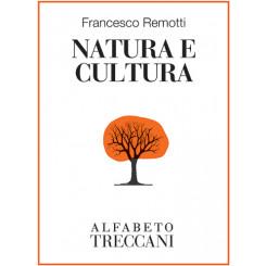 Francesco Remotti - Natura e cultura