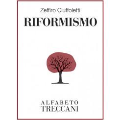 Zeffiro Ciuffoletti - Riformismo