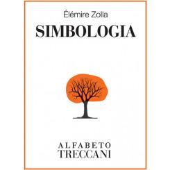 Élémire Zolla - Simbologia